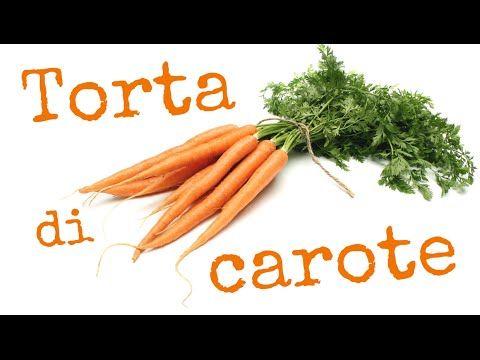 TORTA DI CAROTE FATTA IN CASA DA BENEDETTA - Homemade Carrot Cake - YouTube