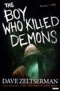 The boy who killed demons : a ...