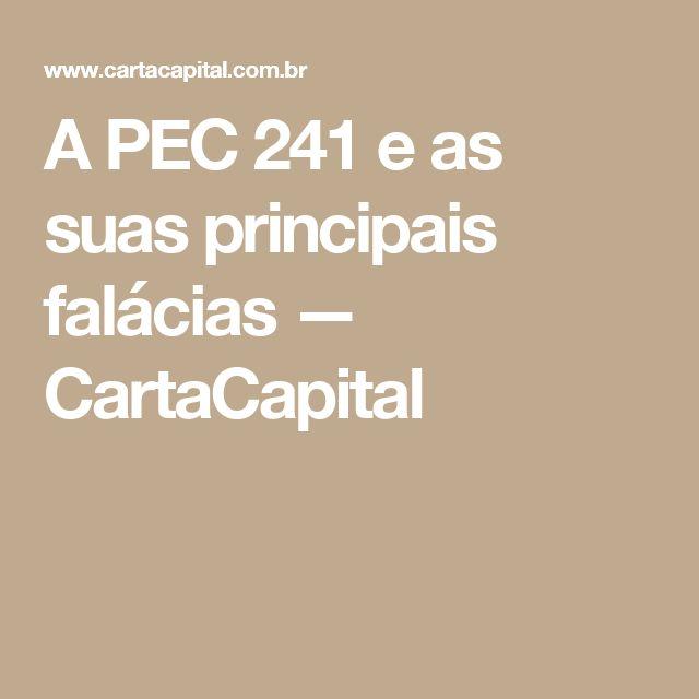 A PEC 241 e as suas principais falácias — CartaCapital