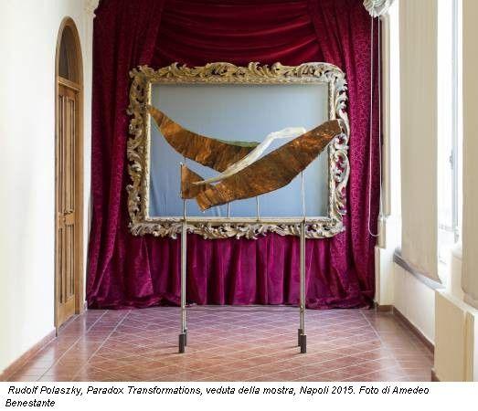Rudolf Polaszky, Paradox Transformations, veduta della mostra, Napoli 2015. Foto di Amedeo Benestante