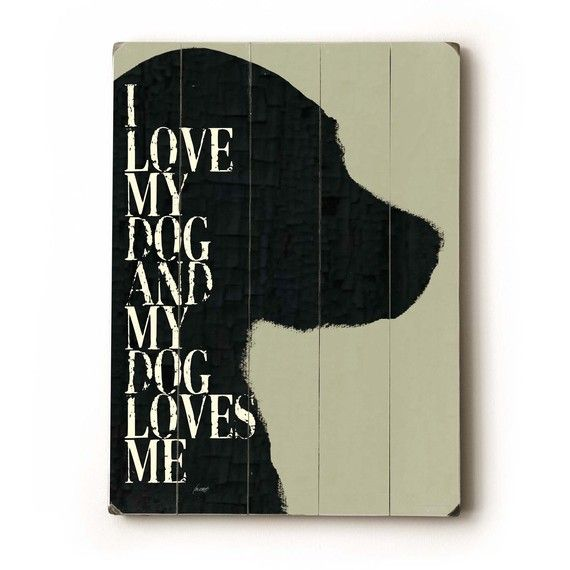 I Love My Dog 9x12 wooden art sign by lisaweedn on Etsy, $24.00