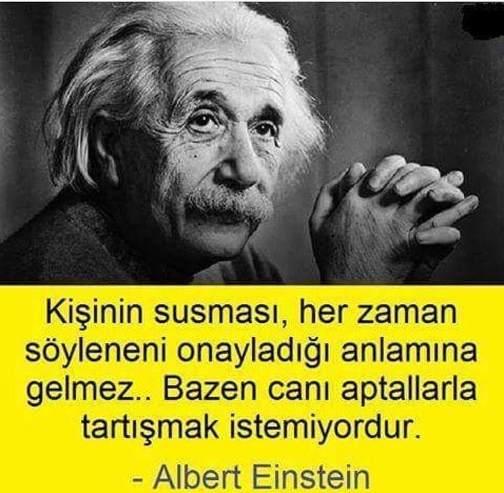 ✔Adamın susması, hər zaman deyiləni təsdiq etdiyi mənasına gəlməz.. Bəzən canı axmaqlarla mübahisə etmək istəmir. #Albert_Einstein #sözlər