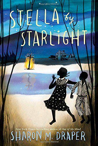 Stella by Starlight - MAIN Juvenile PZ7.D78325 Ste 2015  - check availability @ https://library.ashland.edu/search/i?SEARCH=1442494972