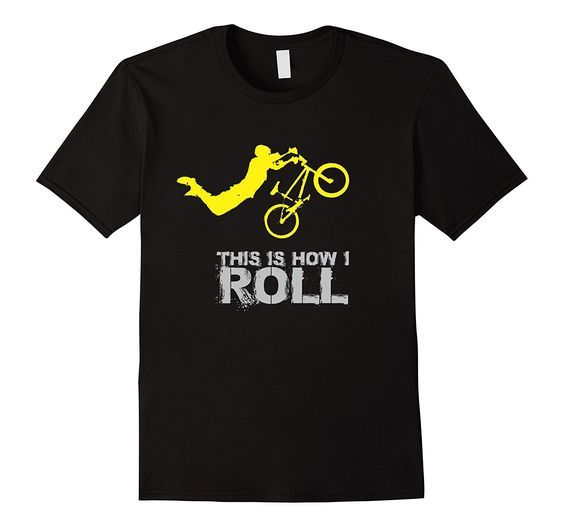 Amazon.com: This Is How I Roll BMX Cycling T-Shirt: Clothing