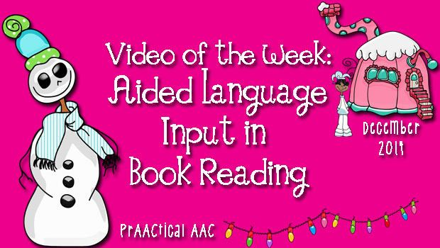 PrAACtical AAC: Video of the Week-Aided Language Input in Book Reading. Pinned by SOS Inc. Resources. Follow all our boards at pinterest.com/sostherapy/ for therapy resources.