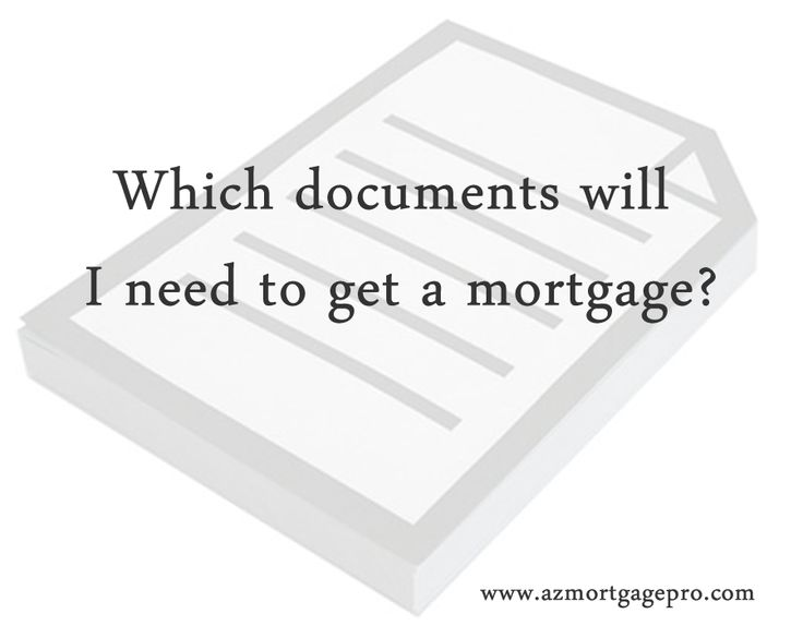 A brief overview of the documents required to obtain a mortgage.