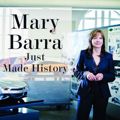 Mary Barra Just Made History as CEO of General Motors  ~ WHATEVER THE PASSION.... FIND YOUR REAL LIVE WOMAN !