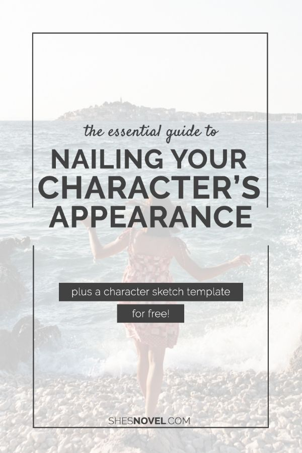 How to Capture Your Character's AppearanceKristen Kieffer
