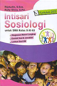 Intisari Sosiologi untuk SMA Kelas X-XI-XII Kurikulum 2013, Rijaludin