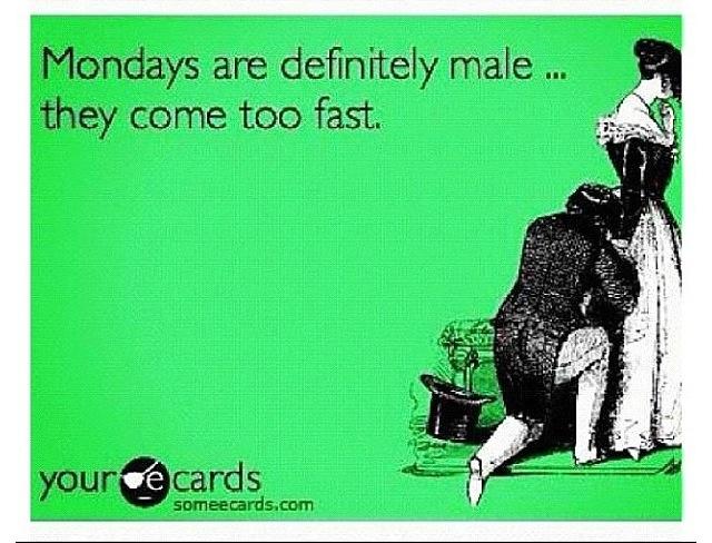 Mondays EcardsFunny Monday Ecards