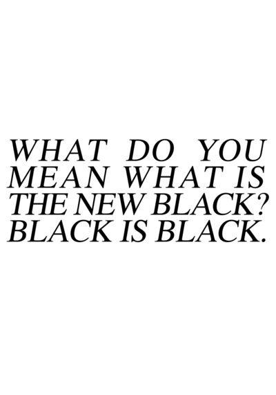 BLACK IS BLACK Art Print