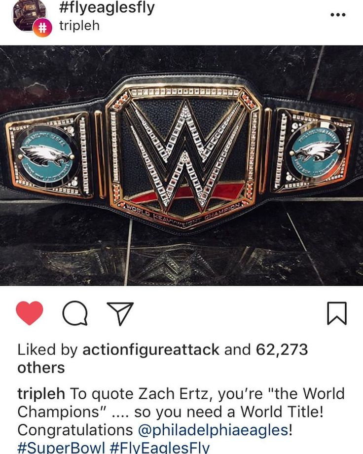 Props to Triple H! Bring us the damn belt! #wwe #superbowlchamps #flyeaglesfly #...