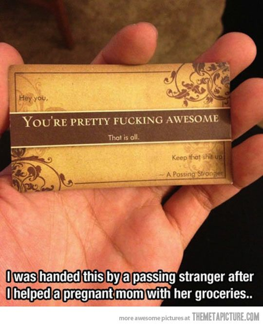 You're pretty awesome.