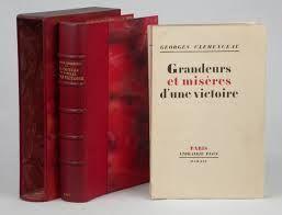 Clemenceau, Georges. Grandeurs et misères d'une victoire Paris : Plon, cop. 1930 Topogràfic: D.H. 940.3/.4 Cle