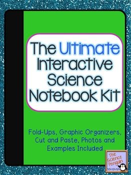 The Ultimate Interactive Science Notebook Kit