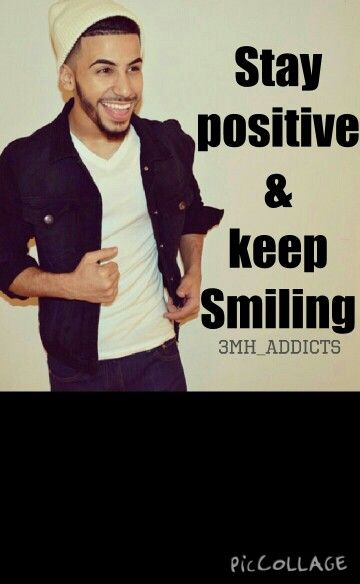 STAY POSITIVE AND KEEP SMILING  - ADAM SALEH