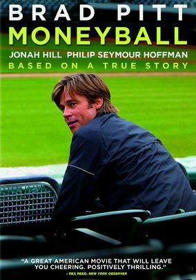 Moneyball (2011) An all-star cast brings to life the true story of Billy Beane (Brad Pitt), a former jock turned general manager who uses unconventional methods to bring the best players to the Oakland A's, a major league baseball team struggling against financial hardship.