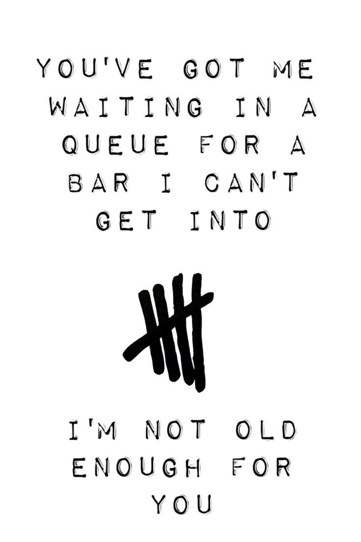 """Anyone else die a little when luke sings """"I'm so sick of waiting til I'm eighteen""""at the end<<<YAAAAAAAASSSSSSS!"""