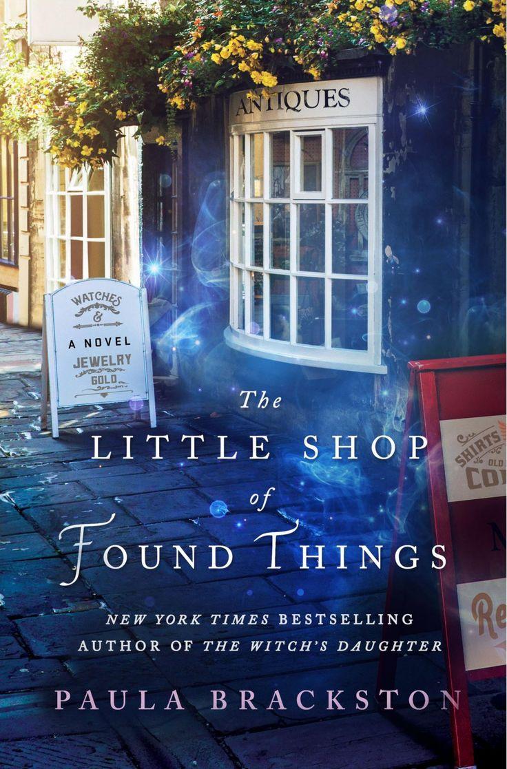 The Little Shop of Found Things — Paula Brackston http://writersrelief.com/