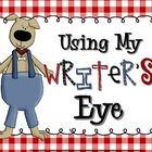 """Create a """"Using My Writer's Eye"""" bulletin board display with these """"I SEE"""" statement posters. They will remind students that WRITER's edit their wo..."""