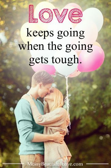 There are moments in our marriages when we want to give up. But love keeps going, even when it's tough.