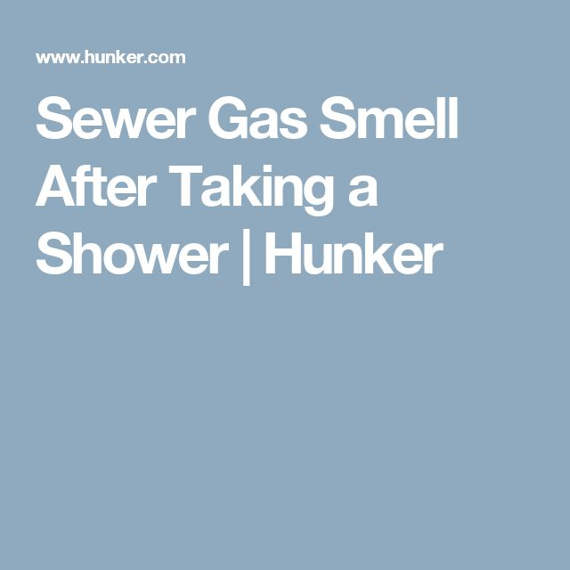 Sewer Gas Smell After Taking a Shower   Hunker