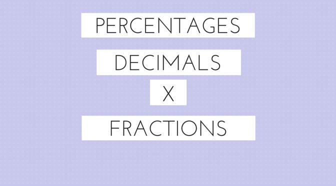 Learn about percentages, decimals and fractions #KS2 #KS3 #GCSE #Number #Maths #Learn #HowTo #GetAnA #Success #ALevel #inspiration #prettymaths #brainsandbeauty #stem #teacher #tutor #school #classroom