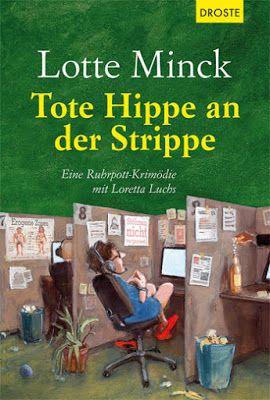 """Hamburger Arroganz: Rezension: """"Tote Hippe an der Strippe"""" von Lotte M..."""