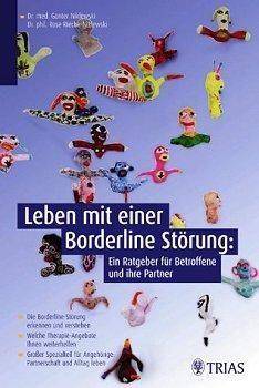 Macht Beziehungen und Familien zum Alptraum: Die Borderline-Persönlichkeitsstörung