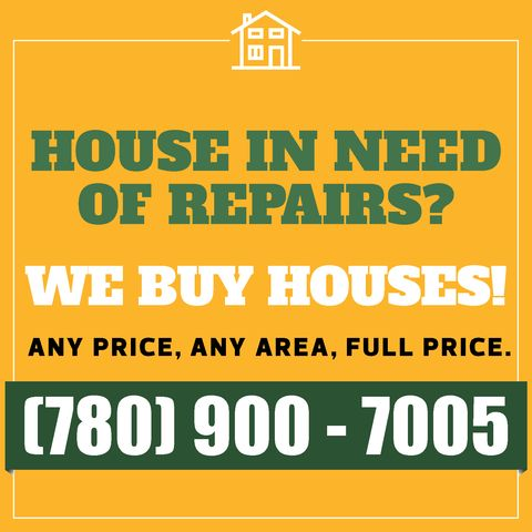 We Buy Houses in Edmonton, Alberta, Canada. Give us a call today and give yourself peace of mind