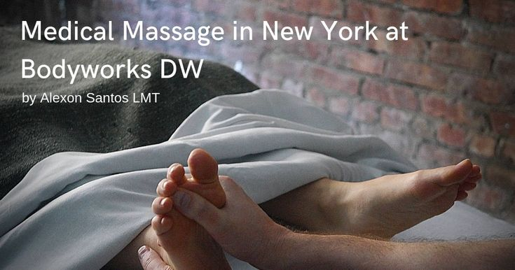 Learn More About Medical Massage in Midtown | Medical massage, Massage therapy, Sports massage therapy