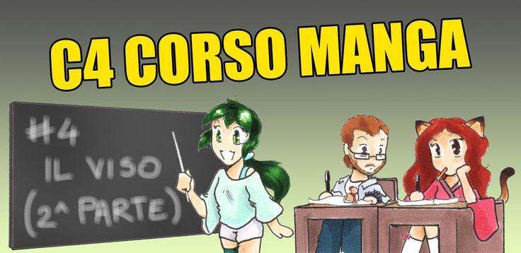 C4 CORSO MANGA: LEZIONE #4 – IL VISO (PARTE 2) - http://c4comic.it/2015/01/15/c4-corso-manga-lezione-4-il-viso-parte-2/