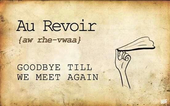 Goodbye til we meet again
