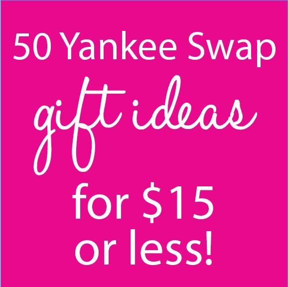50 Yankee Swap ideas for $15 or less on Keekoin.com!