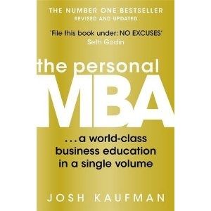 The Personal MBA: A World-Class Business Education in a Single Volume - From £6.99