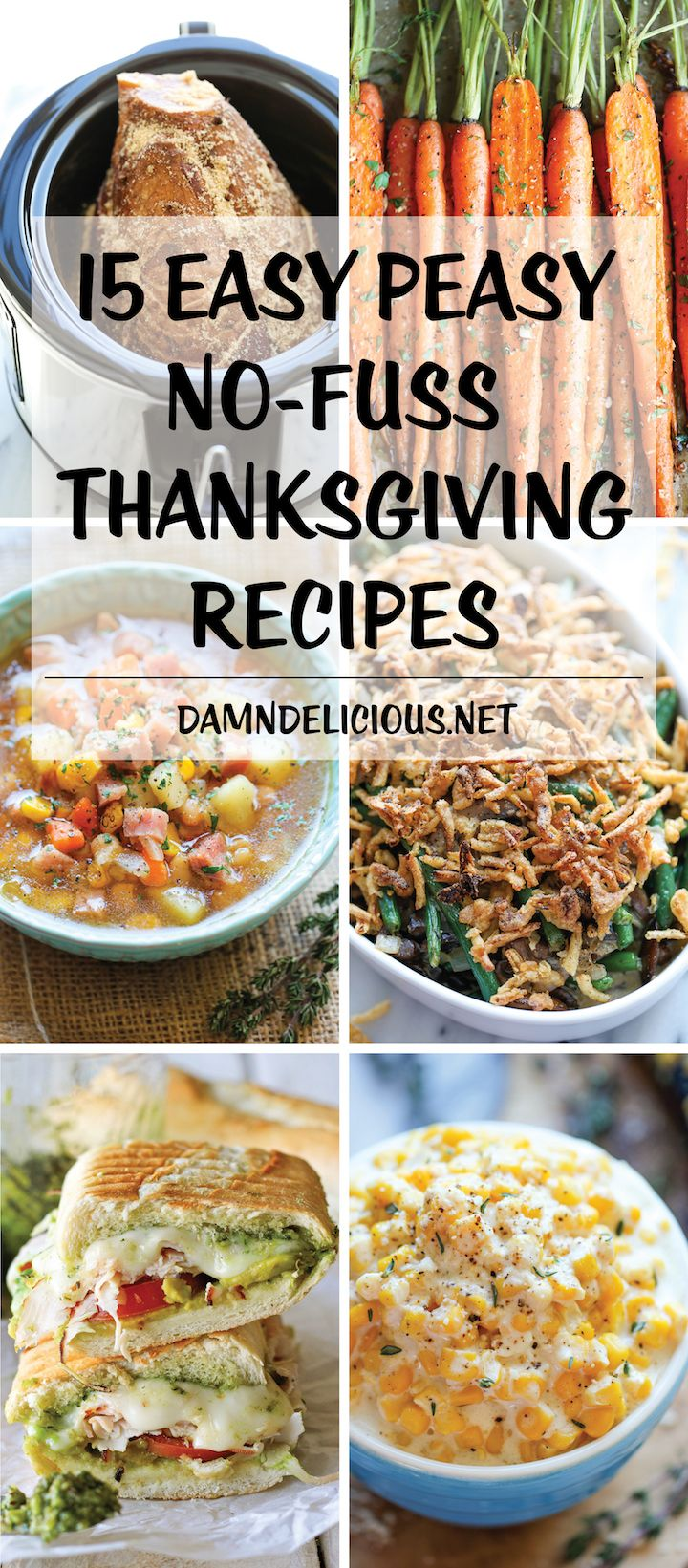 15 Easy Peasy No-Fuss Thanksgiving Recipes - These recipes will make for the best and EASIEST holiday meal. From sides to mains to even using up leftovers!