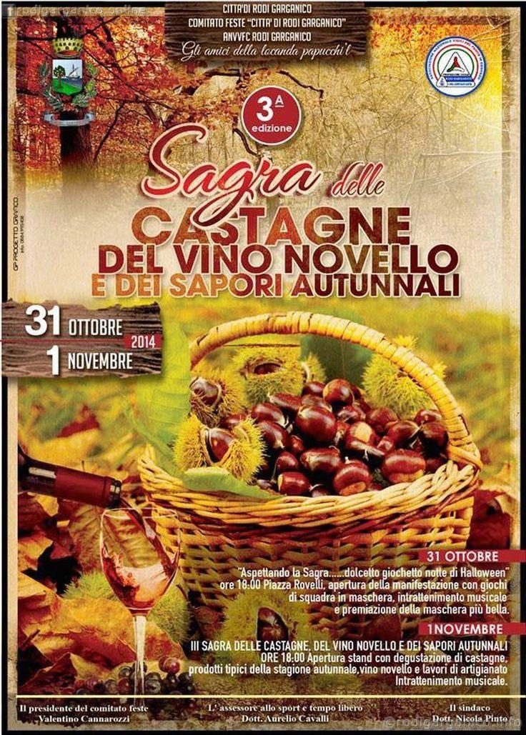 Rodi: terza edizione della sagra delle castagne e del vino novello - http://blog.rodigarganico.info/2014/eventi/rodi-terza-edizione-sagra-delle-castagne-vino-novello/