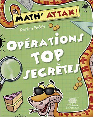 Amazon.fr - Opérations Top Secrètes ! - Poskitt - Livres