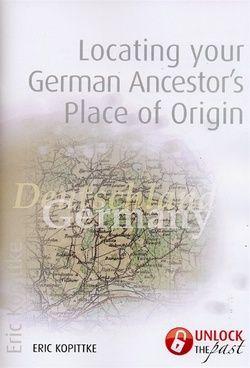 Locating Your German Ancestor's Place of Origin
