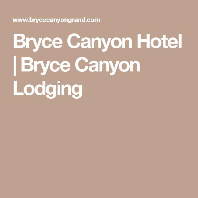 Bryce Canyon Hotel | Bryce Canyon Lodging