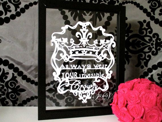 Wear Your Invisible Crown Handmade Original Paper Cut by StinaVStudio