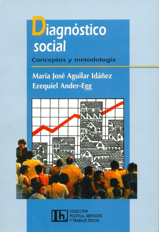 Proyecto de biblioteca UST. Adquisición de bibliografía básica. Trabajo Social. Cod. Asig. TSO-109. 4 (2da.ed.) / 1 (1era. ed.) copias disponibles. Solicitar por: 361.3 A283d2 (2da. ed.) / 361.3 A283d (1era. ed.).