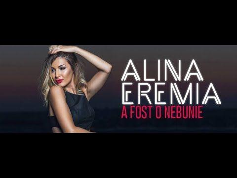Alina Eremia - A fost o nebunie [Lyrics]