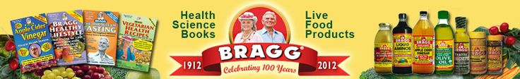 Bragg Live Foods, Bragg Apple Cider Vinegar, Bragg Liquid Aminos,Systemic Enzymes, Bragg Live Organic Food Products, Patricia Bragg, Paul Br...