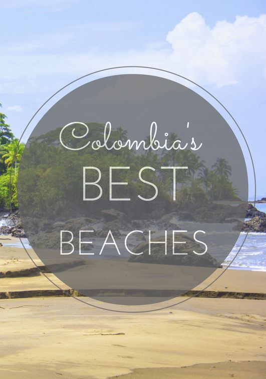 Colombia is blessed with thousands of kilometers of coastline, and it might be difficult to decide which beach to check out first. We have listed the most beautiful ones to help you decide! #colombia #beaches #travel #travelandmakeadifference