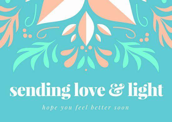 Get Well Card Template Fresh Customize 614 Get Well Soon Card Templates Online Canva Get Well Cards Card Template Sending Love And Light