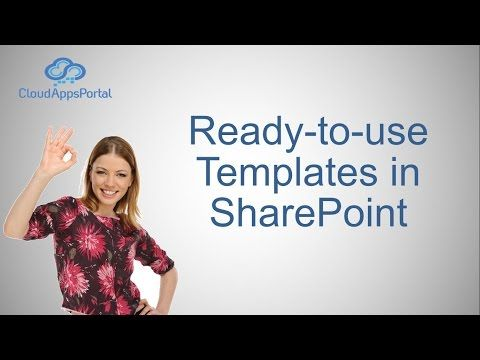 Ready to Use Templates in SharePoint - YouTube