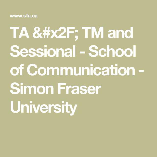 TA / TM and Sessional - School of Communication - Simon Fraser University