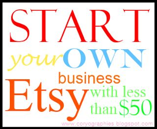 Coryographies: Handmade Creations by Cory: Start your own Etsy business with less than $50 (a...
