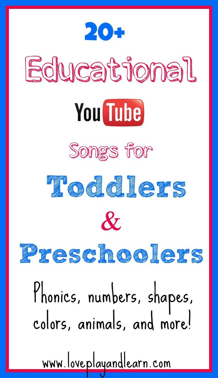 20 Educational Youtube Song Videos for Toddlers & Preschoolers!